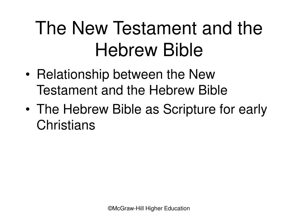 The New Testament and the Hebrew Bible