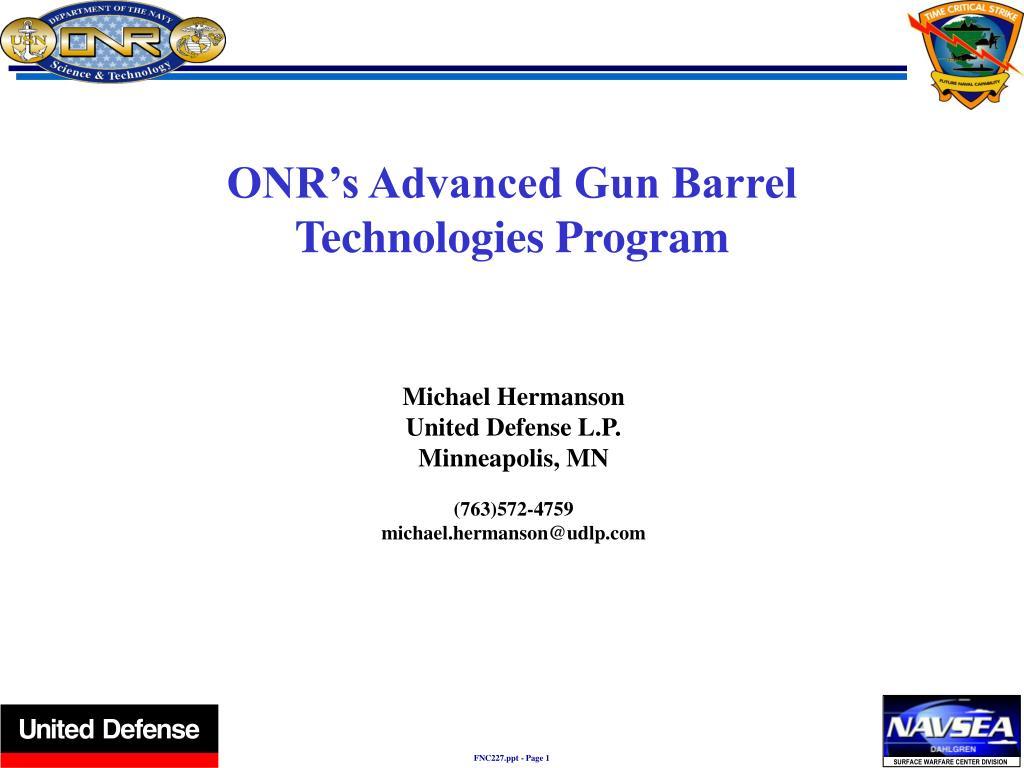 ONR's Advanced Gun Barrel Technologies Program