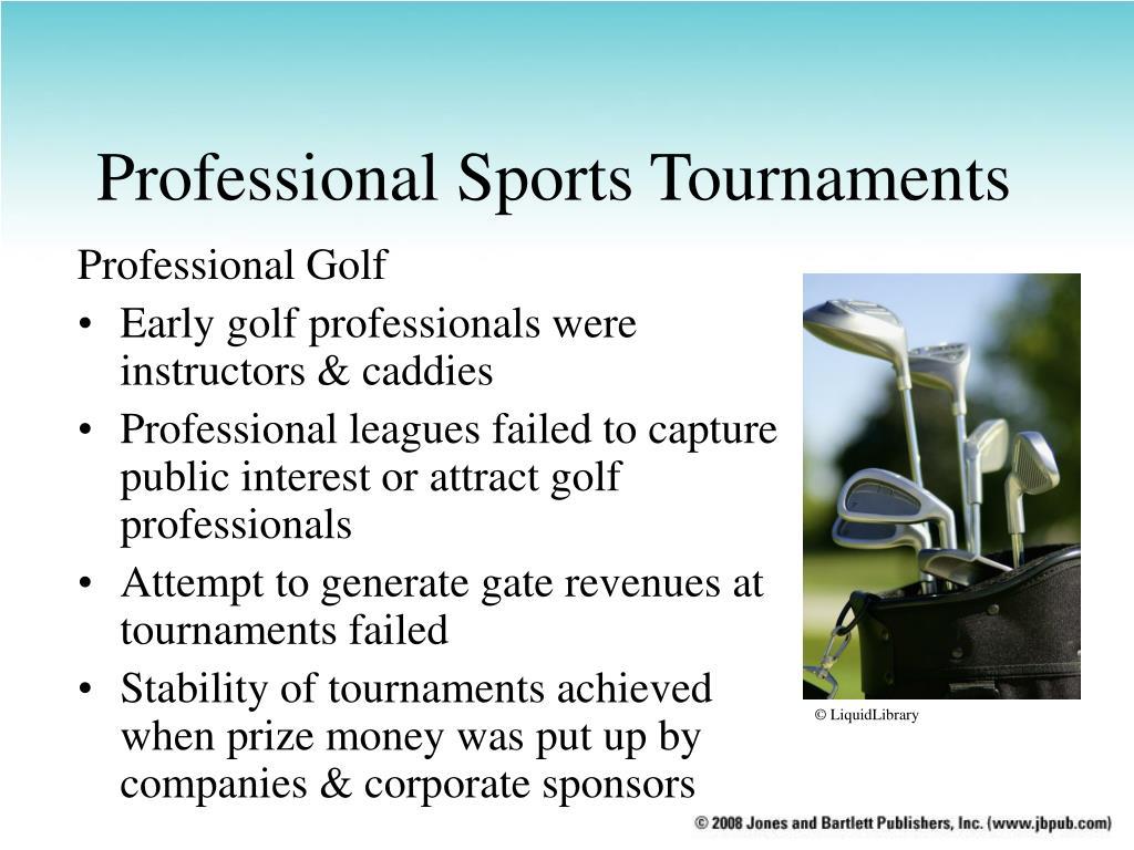 Professional Sports Tournaments