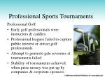 professional sports tournaments