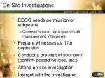on site investigations