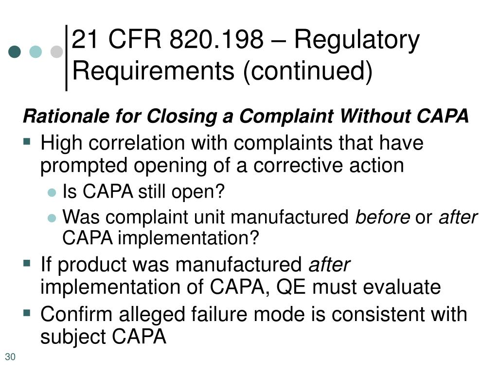 21 CFR 820.198 – Regulatory Requirements (continued)
