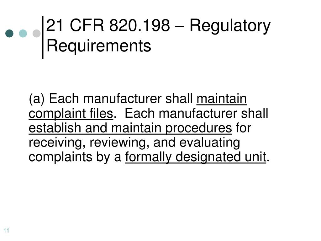 21 CFR 820.198 – Regulatory Requirements