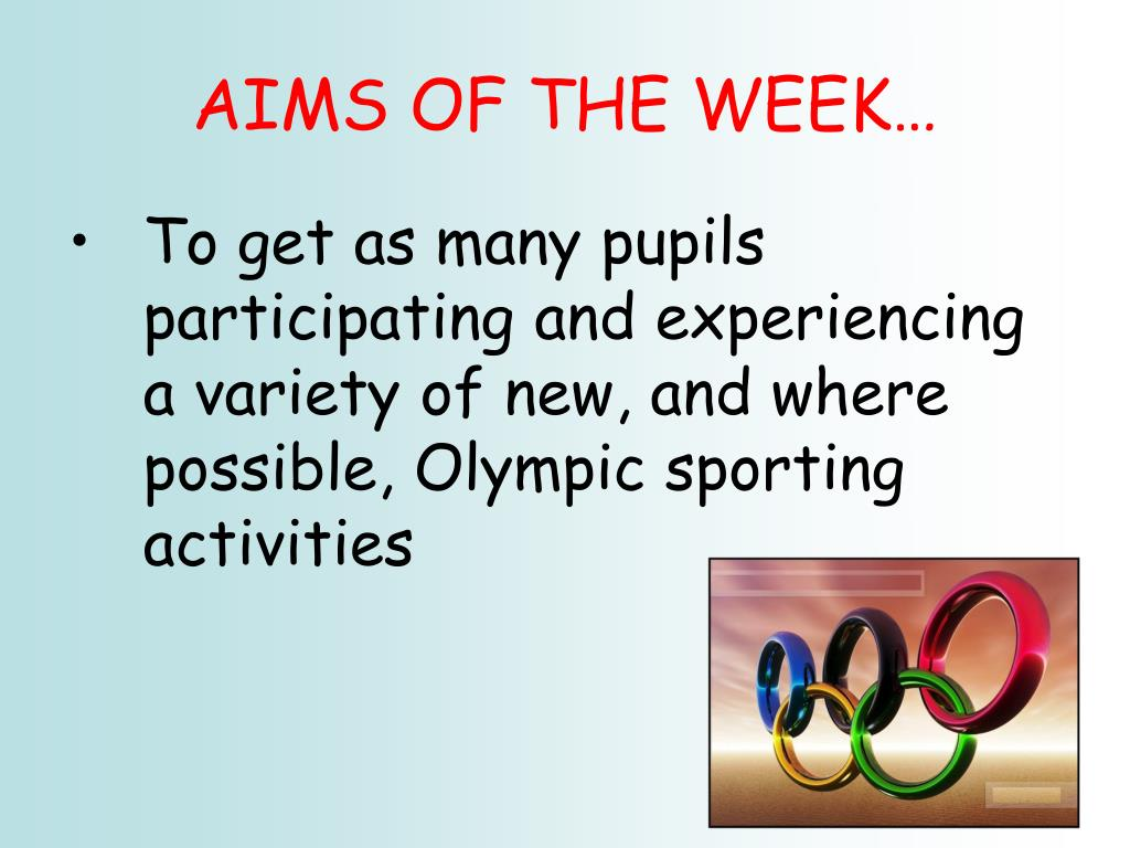 AIMS OF THE WEEK…