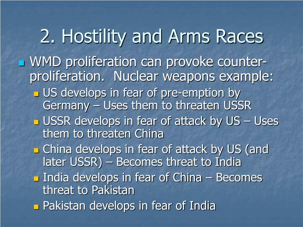 2. Hostility and Arms Races