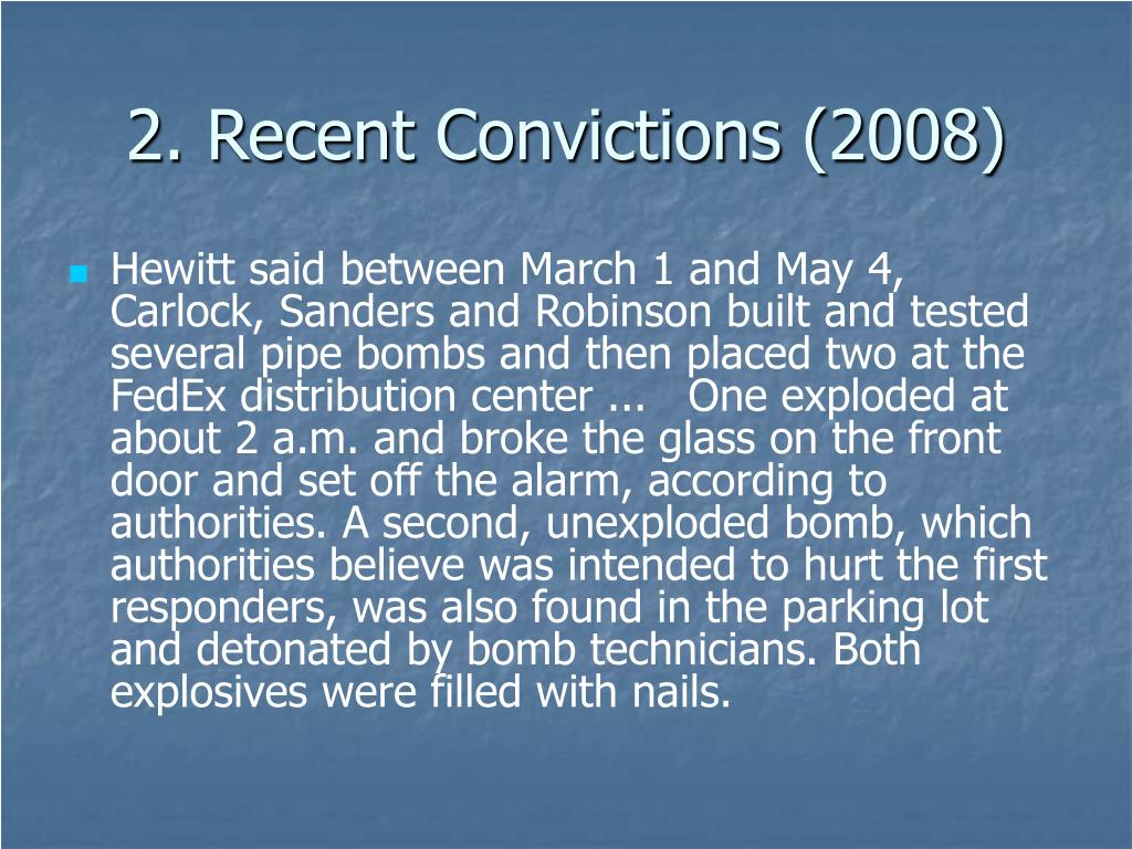 2. Recent Convictions (2008)