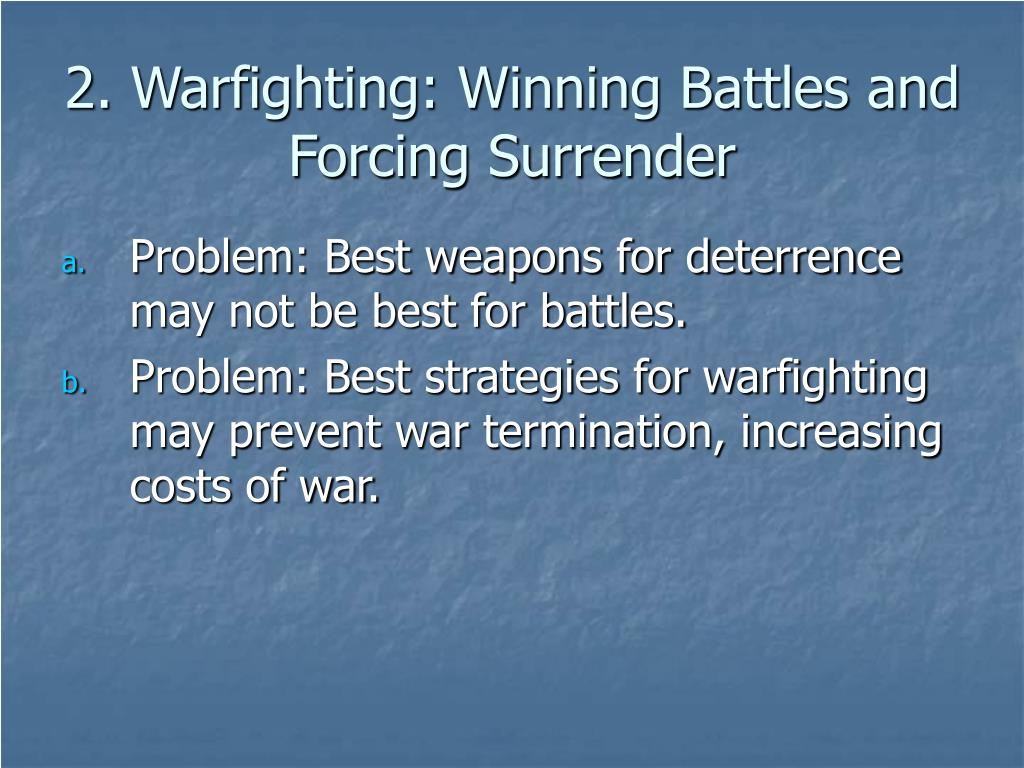 2. Warfighting: Winning Battles and Forcing Surrender