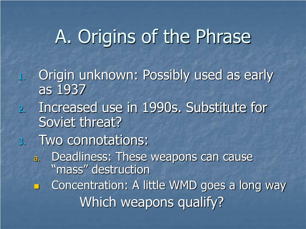A. Origins of the Phrase