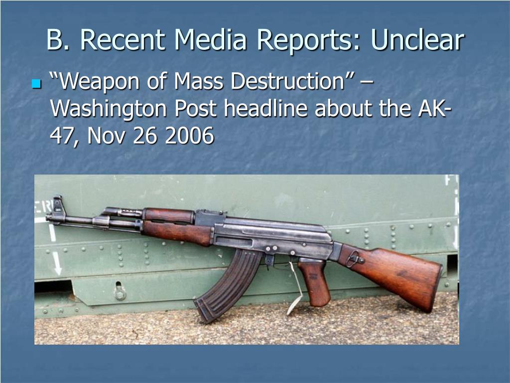 B. Recent Media Reports: Unclear