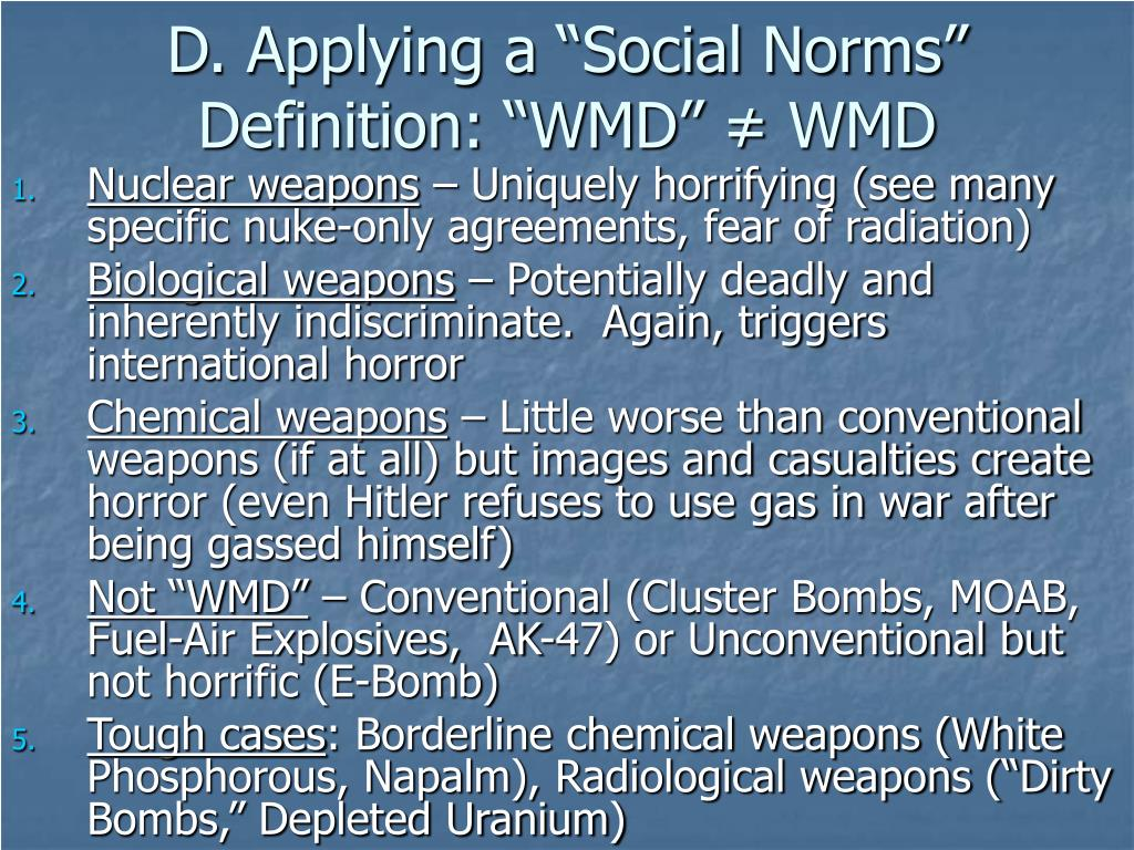 """D. Applying a """"Social Norms"""" Definition: """"WMD"""""""