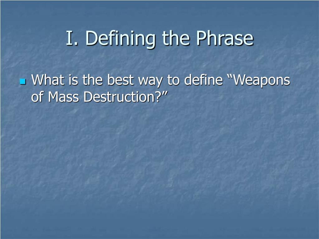 I. Defining the Phrase