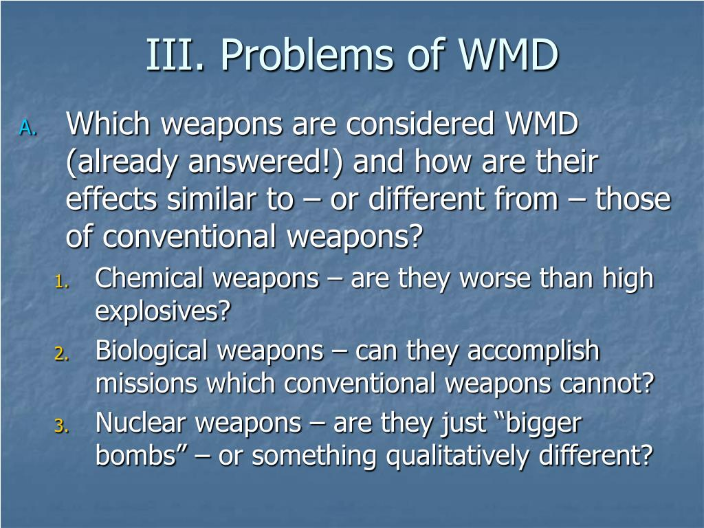 III. Problems of WMD