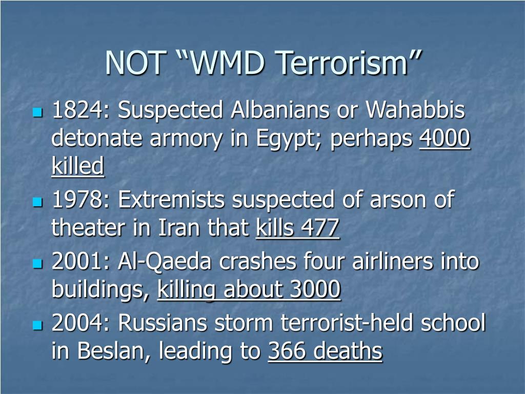 "NOT ""WMD Terrorism"""