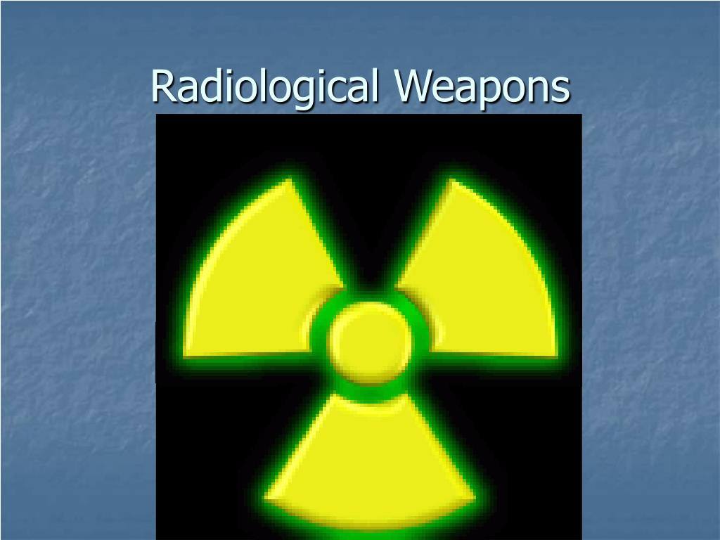 Radiological Weapons