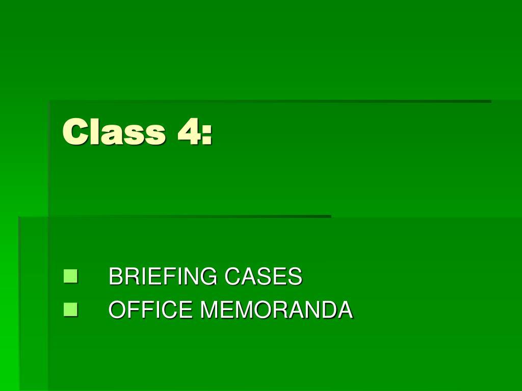 Class 4: