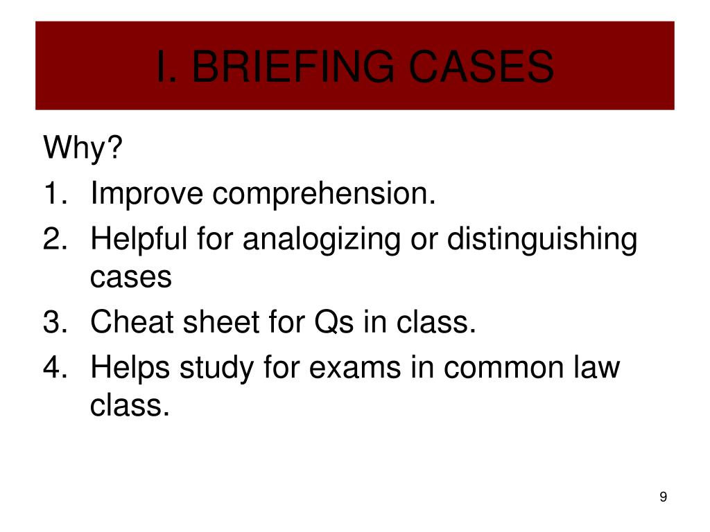 I. BRIEFING CASES