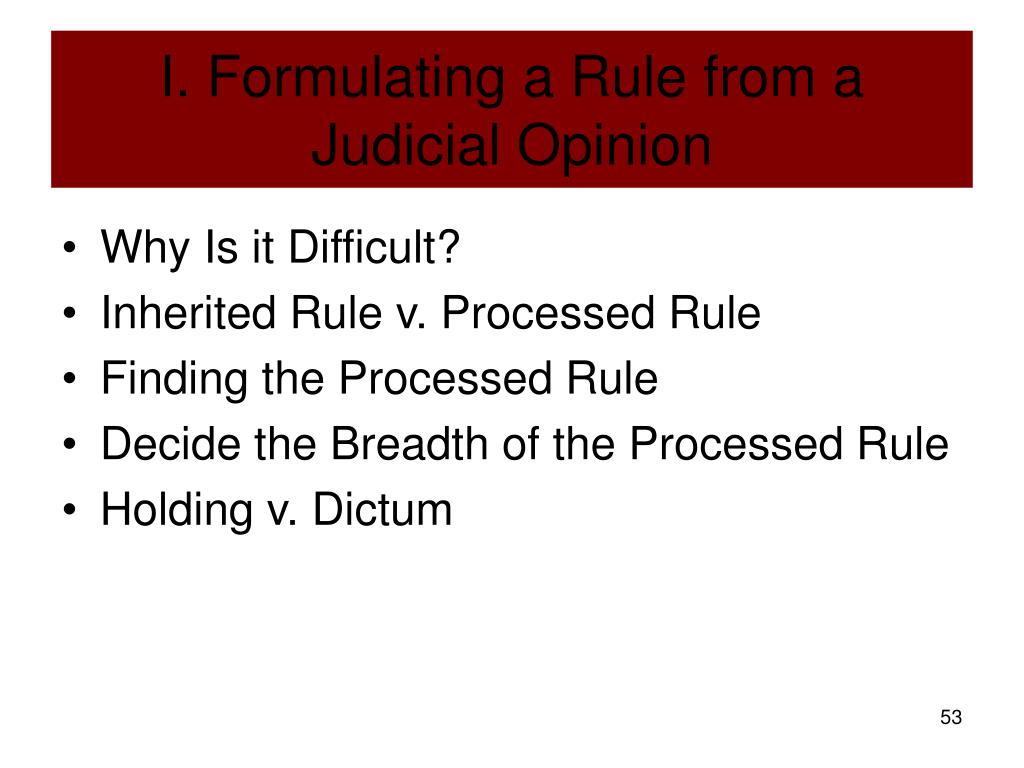 I. Formulating a Rule from a Judicial Opinion