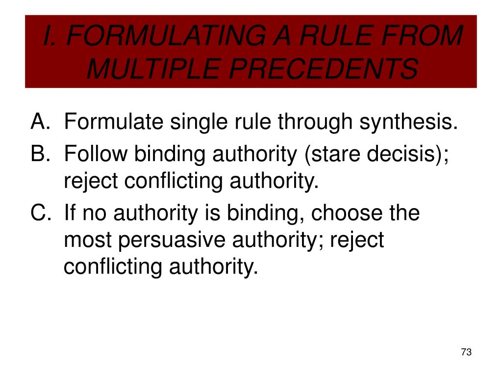 I. FORMULATING A RULE FROM MULTIPLE PRECEDENTS