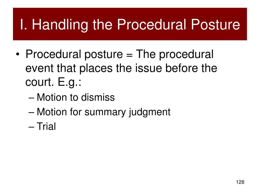 I. Handling the Procedural Posture