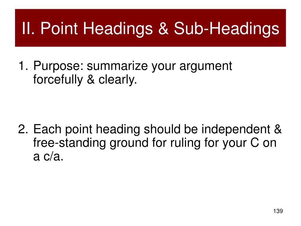 II. Point Headings & Sub-Headings
