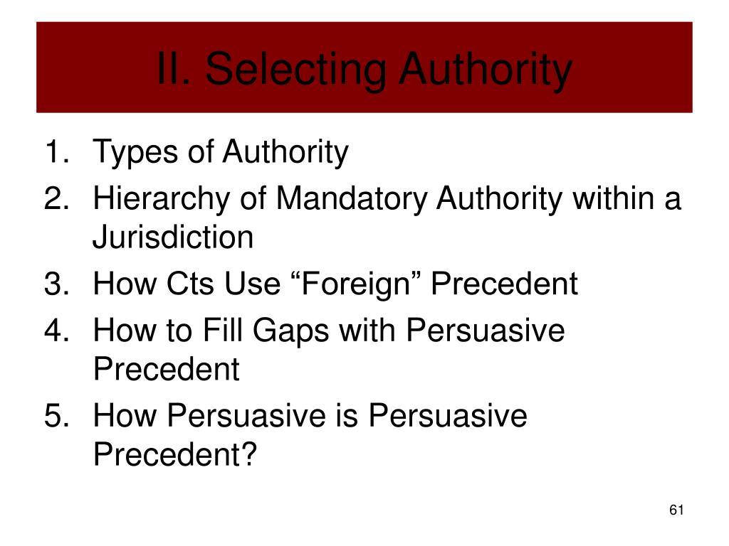 II. Selecting Authority