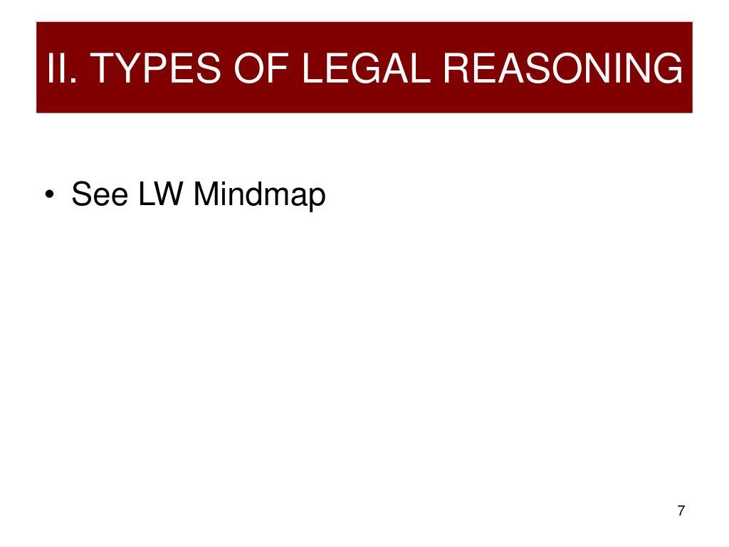 II. TYPES OF LEGAL REASONING