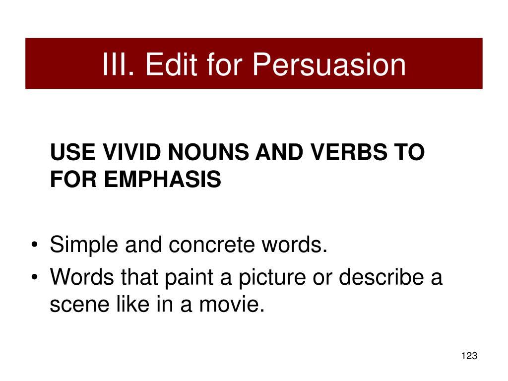 III. Edit for Persuasion