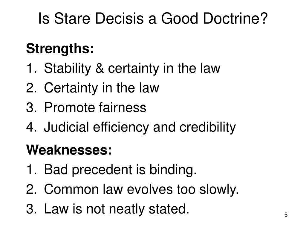 Is Stare Decisis a Good Doctrine?