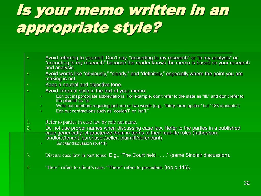 Is your memo written in an appropriate style?