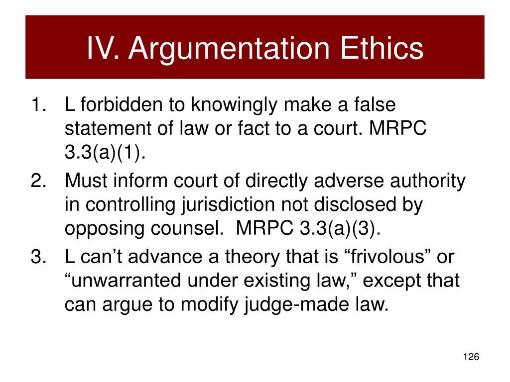 IV. Argumentation Ethics