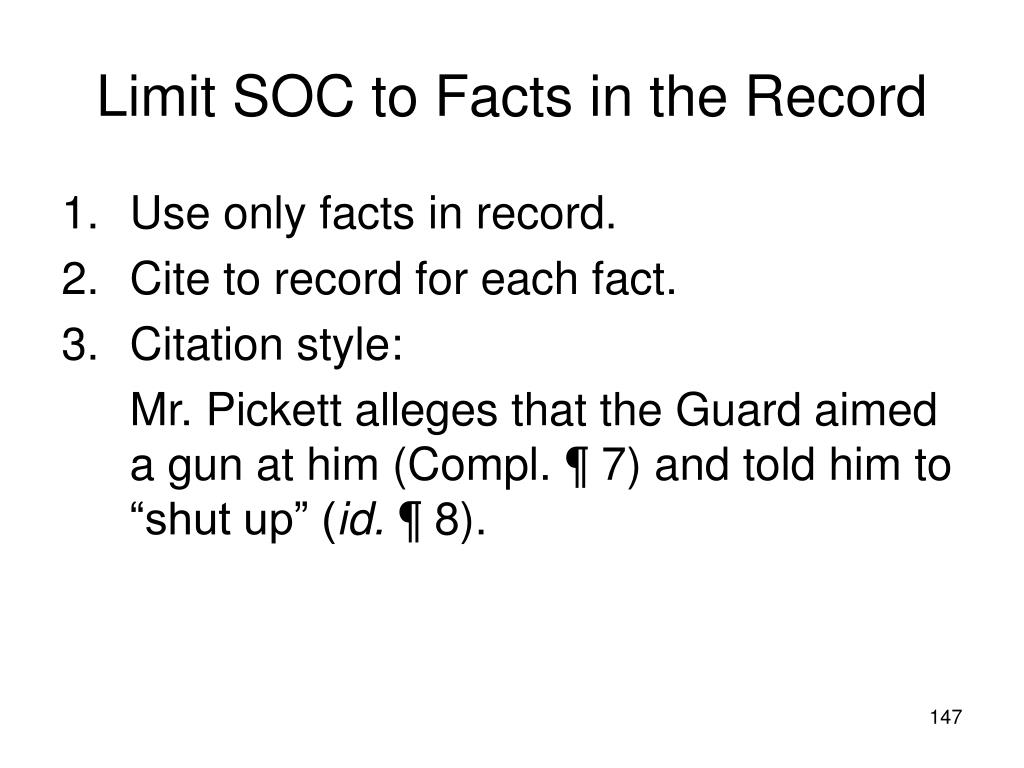 Limit SOC to Facts in the Record