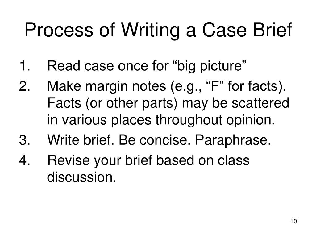 Process of Writing a Case Brief