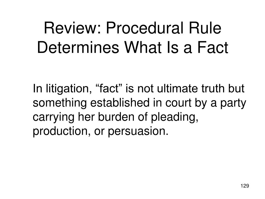 Review: Procedural Rule Determines What Is a Fact