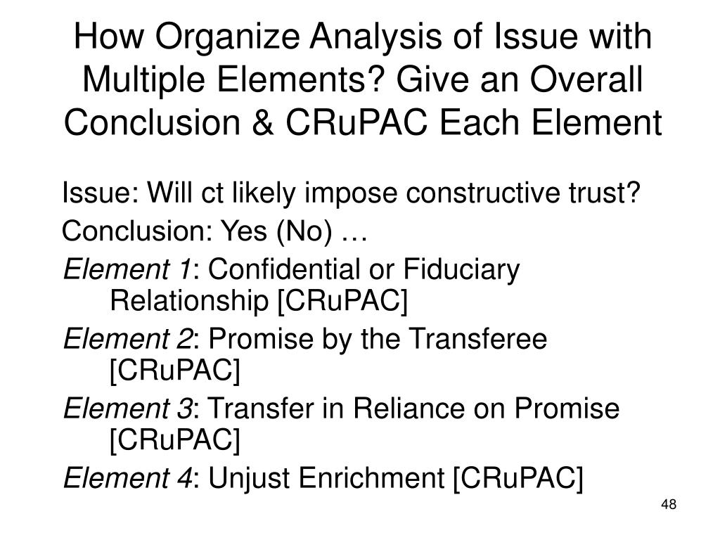 How Organize Analysis of Issue with Multiple Elements? Give an Overall Conclusion & CRuPAC Each Element