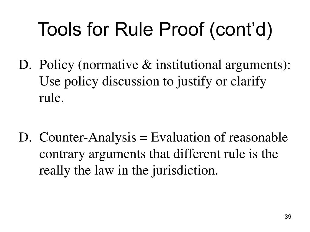 Tools for Rule Proof (cont'd)