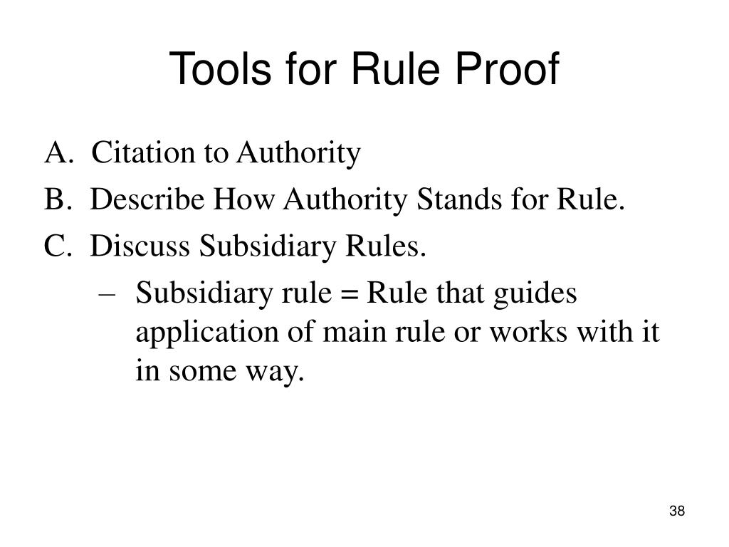 Tools for Rule Proof