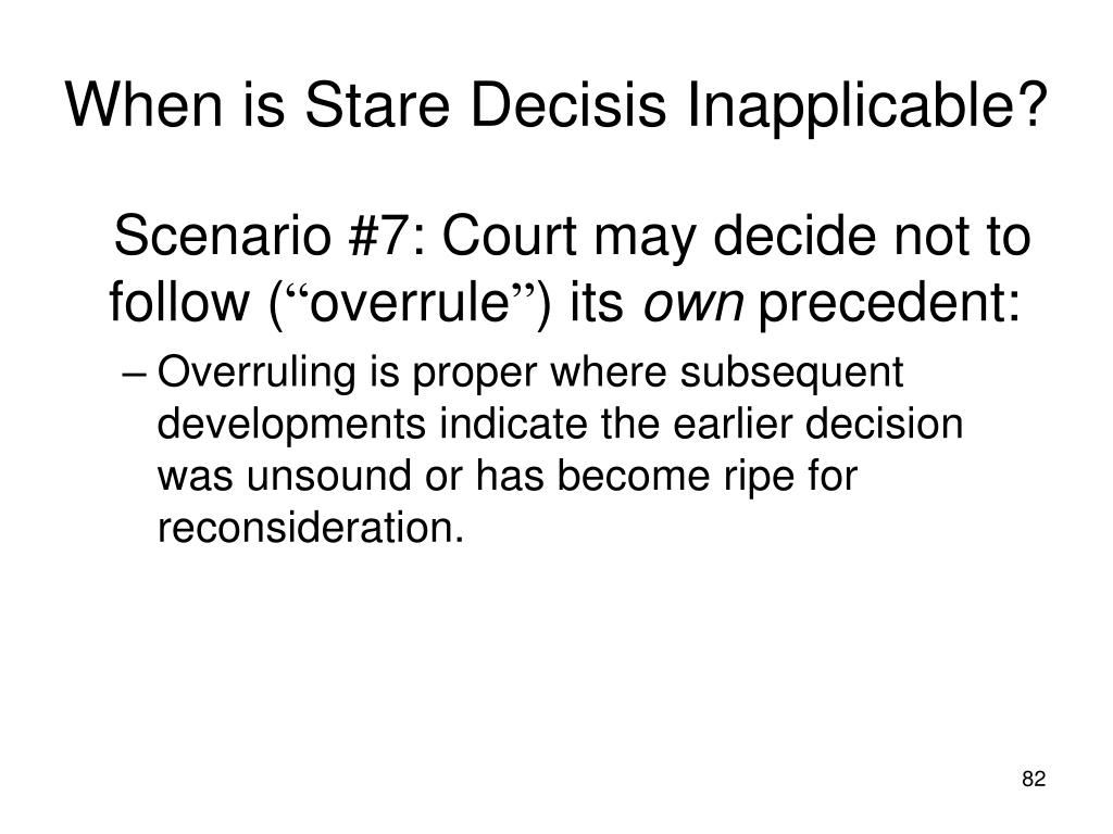 When is Stare Decisis Inapplicable?