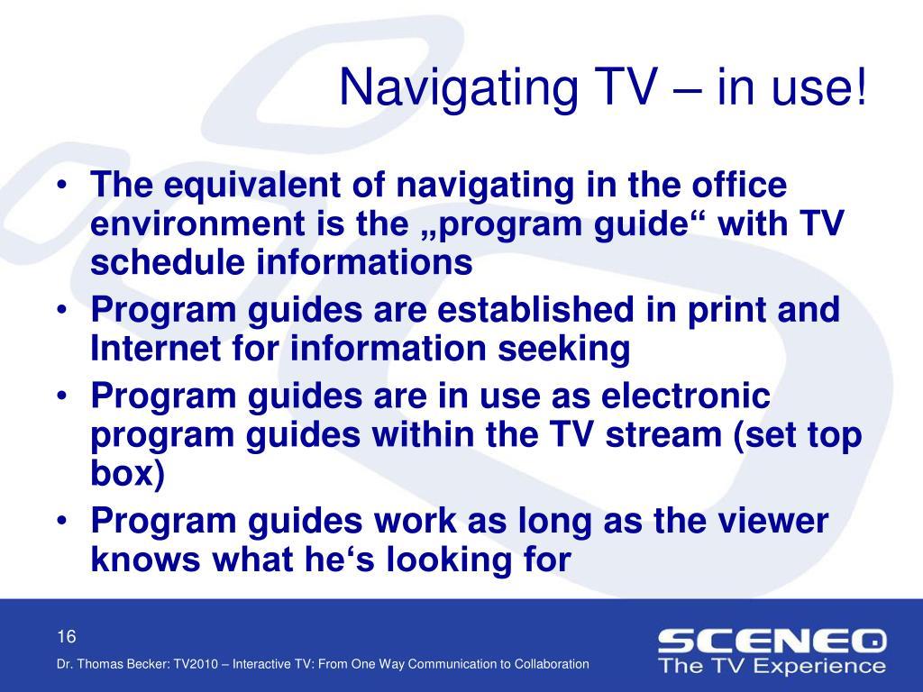 Navigating TV – in use!