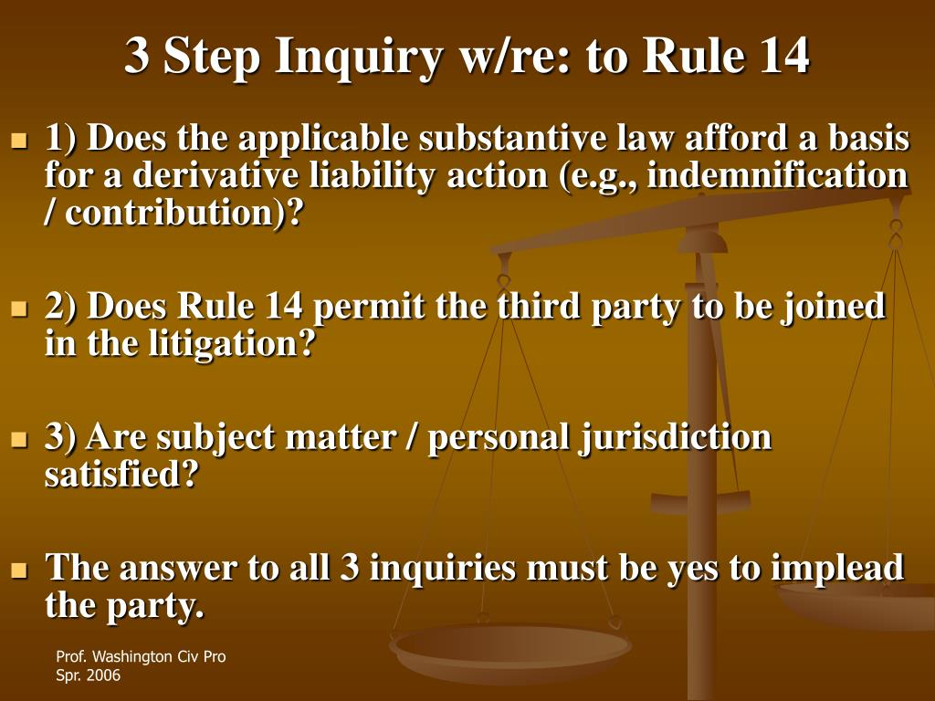 3 Step Inquiry w/re: to Rule 14