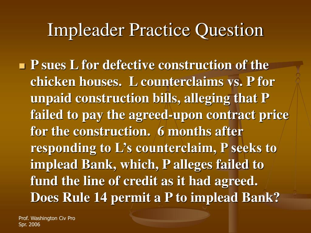 Impleader Practice Question
