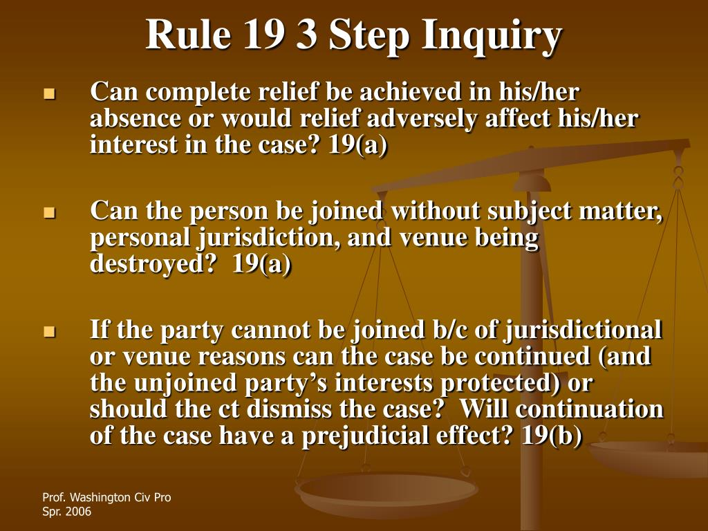 Rule 19 3 Step Inquiry