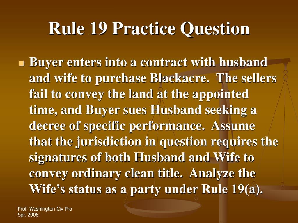 Rule 19 Practice Question