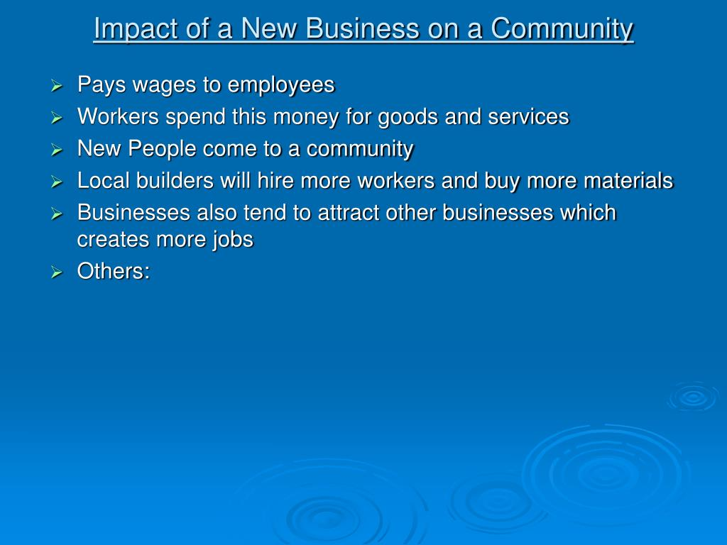 Impact of a New Business on a Community