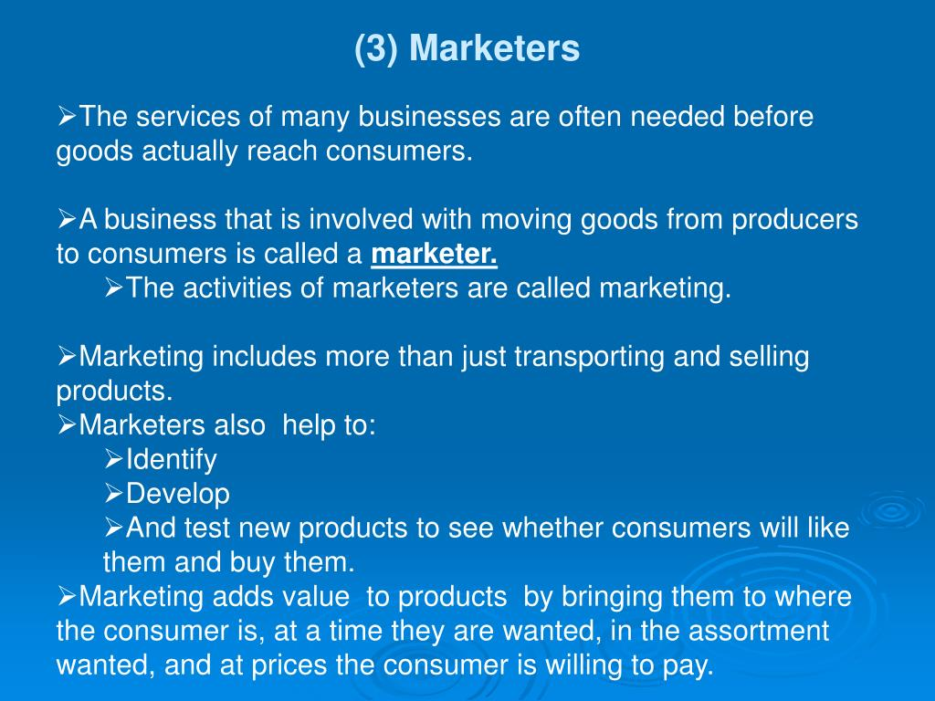 (3) Marketers