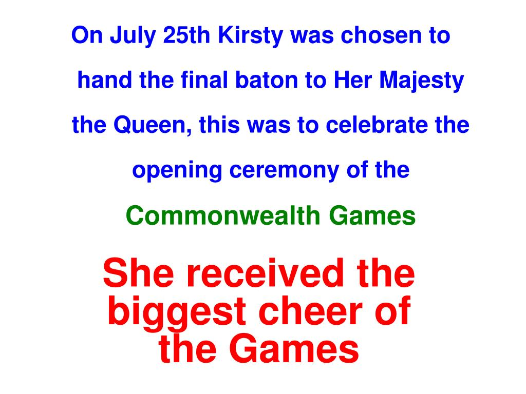 On July 25th Kirsty was chosen to