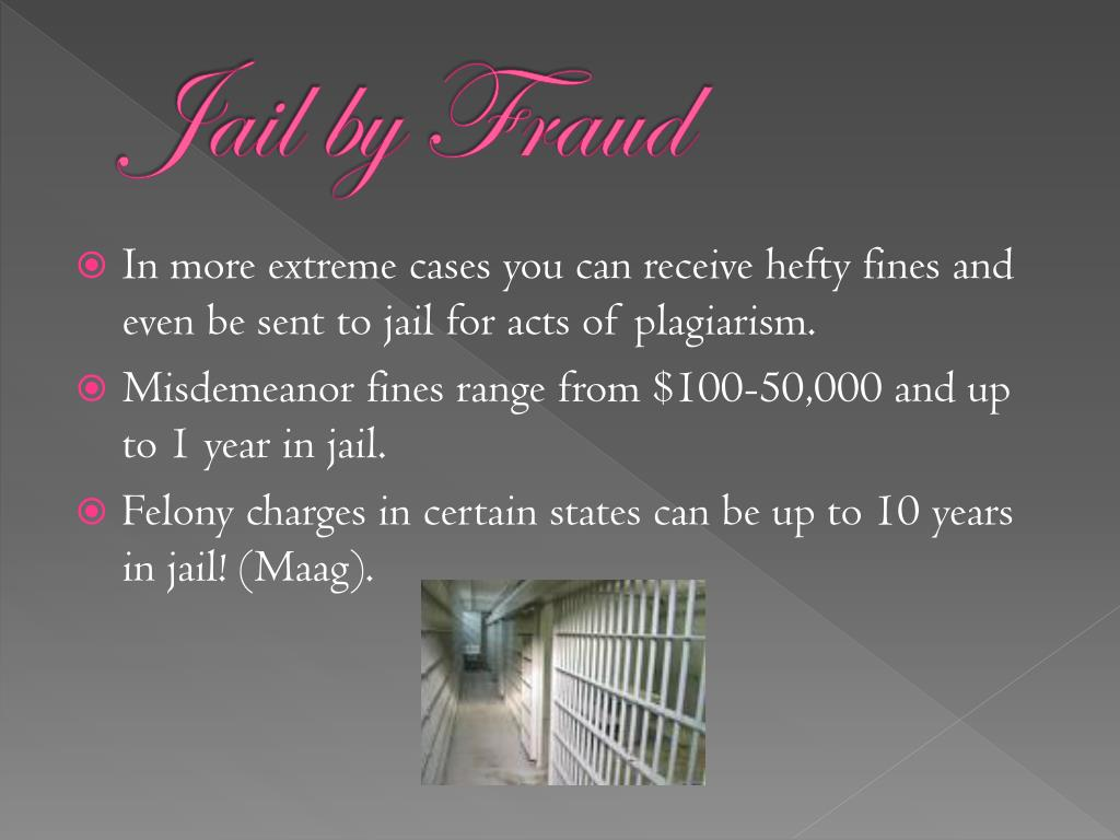Jail by Fraud