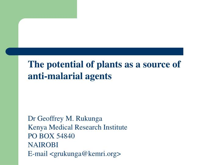 The potential of plants as a source of