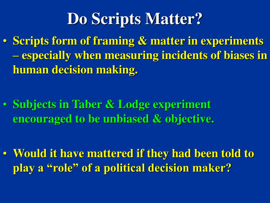 Do Scripts Matter?