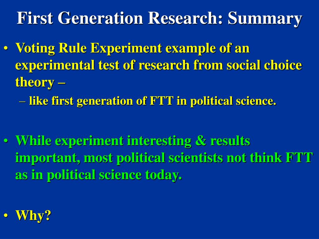 First Generation Research: Summary