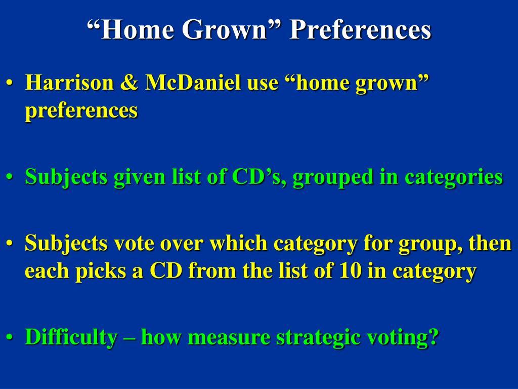 """Home Grown"" Preferences"
